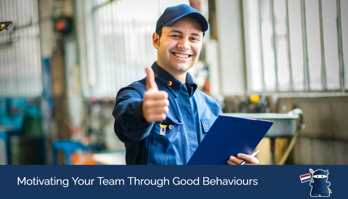 Motivating Your Team Through Good Behaviours