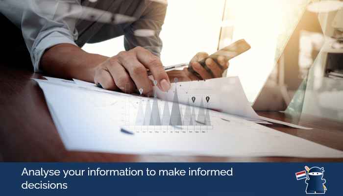Analyse your information to make informed decisions