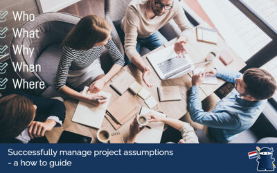 Successfully manage project assumptions – a how to guide