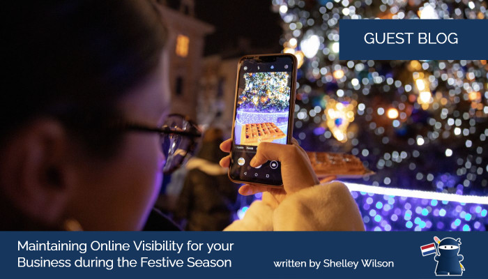 Maintaining Online Visibility for your Business during the Festive Season